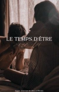 Le temps d'être avec toi [TERMINER] cover
