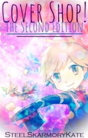 Cover Shop! The Second Edition by SteelSkarmoryKate