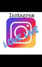 Instagram Love Live! by La_Akko