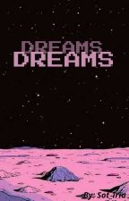 Dreams από sot_iria