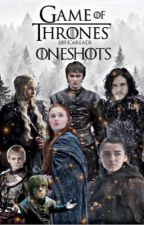 game of thrones: oneshots by loticareads