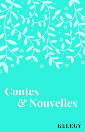 Contes & Nouvelles by Kelegy