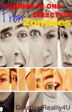 Running in ONE DIRECTION...From Zombies!? by GraspingReality4U