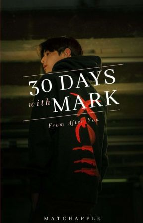 30 Days with Mark by matchapple