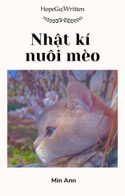HopeGa|Written√• Nhật kí nuôi mèo