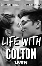 Life with Colton by liv814