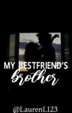 My best-friend's brother  by LaurenL123