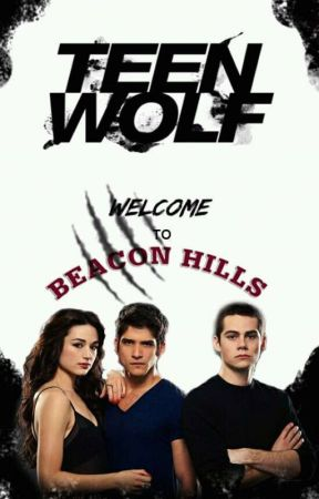 Welcome to Beacon Hills! [rp] ✔ by lovelysunshine_