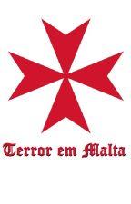 Terror em Malta by OctavioBerganholo