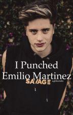 I Punched Emilio Martinez by ughhcelebs
