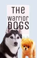 The Warrior dogs by A_Happy_Hobi