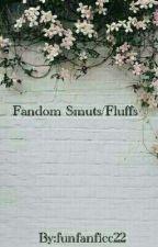 Fandom Smuts/Fluffs by CyanideTeeth