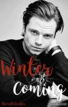 Winter Is Coming (A Bucky Barnes Fanfic) cover