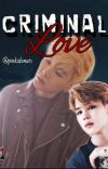 CRIMINAL LOVE (Yoonmin) p.j+ m.y cover