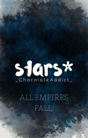 Stars   ▶️ by _ChocolateAddict_