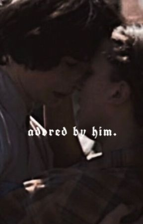 adored by him. by wolfhardhealy