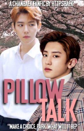 pillowtalk [chanbaek] by baekchungus