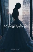 100 questions for love ✔️ by maripyosa
