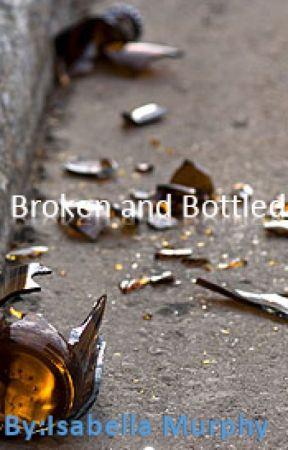 Broken and bottled by shyblackgirl13