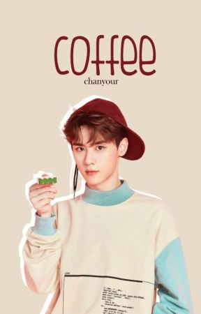 coffee | qian kun by chanyour