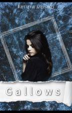Gallows ✢ Stilinski | 3 by stilesbiles