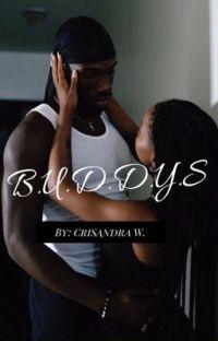 B. U. D. D. Y. S cover
