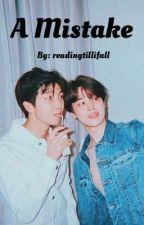 A Mistake | Minjoon/Nammin by readingtillifall