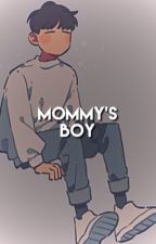 Mommy's Boy by KSavages