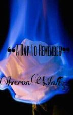 ❝A Day To Remember❞On|Hold√ by iveronwaltz