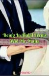 Being In HALAL Terms Wid Mr.Mafia (Completed✔) cover