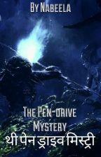 The Pendrive Mystery -Hindi  (Completed) द्वारा Nablai