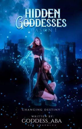 Hidden Goddesses ✔️(Academia #1) by goddess_aba