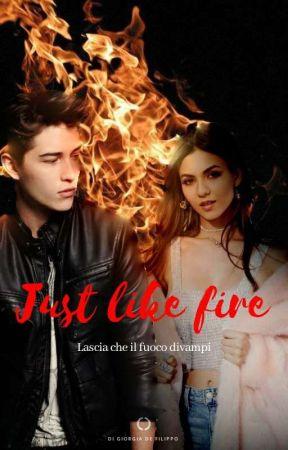 Just like fire by roxy5600