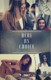 Here by Choice · {Warmi} cover