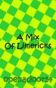 A Mix Of Limericks by