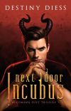Next-Door Incubus (Becoming Lust Trilogy 1) cover
