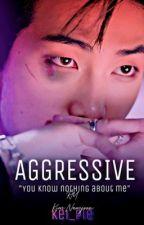 Aggressive•~Namjoon [terminada y editando] de kei_pie