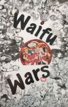 Waifu Wars: A Food Wars Fanfic cover