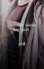 thirteenth doctor one shots (old) by jantojodes