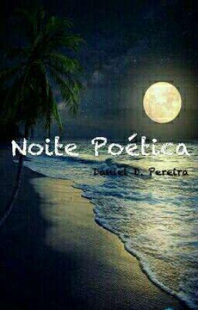 Noite Poética by Danielddp