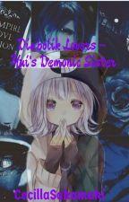 Diabolik Lovers ~ Yui's Demonic Sister by CecillaSakamaki