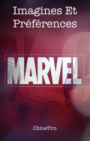 Imagines et Préférences Marvel [Commandes Fermées] by ChloeTrn
