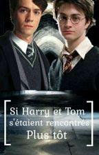 Si Tom et Harry s'étaient rencontré plus tôt par funsec