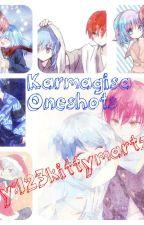 Karmagisa Oneshots by 123kittymartz