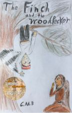 The Finch and the Woodpecker: A Fantasy Friendship Story by CMBwriter