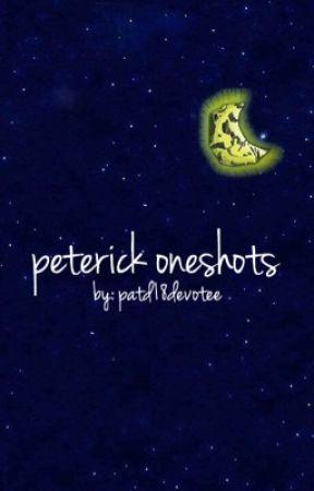 peterick oneshots by falloutbrick