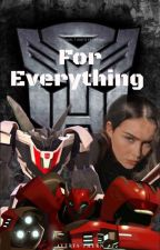 For Everything(on pause) by AveriaThern
