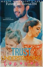 TRUST UNDERSTANDING LOVE  by Beeha204