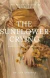 The sunflower crying cover