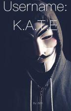 username: K.A.T.E av Alexxxhell